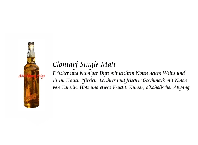 singles in clontarf 700 ml, 40% abv, ireland using malted barley and pure irish spring water, clontarf single malt is triple distilled and aged to smooth perfection in bourbon barrels.